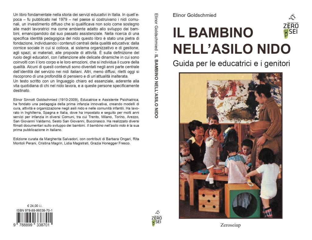 """E' uscita la nuova edizione de """"Il bambino nell'asilo nido"""", primo libro di Elinor Goldschmied in italiano edito da Fabbri Editori nel 1979."""